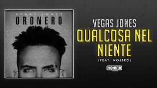 VEGAS JONES feat. MOSTRO - 12 - QUALCOSA NEL NIENTE ( LYRIC VIDEO )