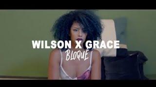 WILSON FEAT GRACE - Bloqué