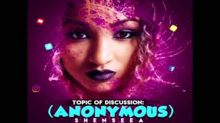 Shenseea - Anonymous