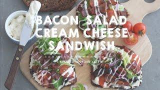 Bacon Salad Cream Cheese Sandwich สูตรอาหาร วิธีทำ แม่บ้าน