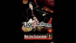 Minha Boca Você Não Beija Mais - Luan Santana DVD meteoro 2009