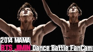 [BTS Comeback Stage D-3] 141203 MAMA BTS JIMIN Dance Battle FanCam