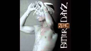Changed Man - 2Pac (Better Dayz)