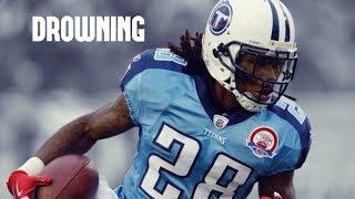 "Chris Johnson || ""Drowning"" || Titans Career Highlights ᴴᴰ"