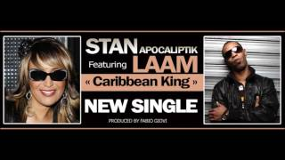 Stan Apocaliptik Feat Lââm - Caribbean King