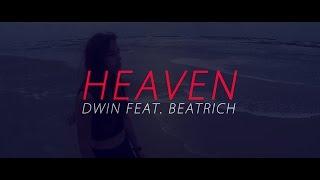 Dwin - Heaven (Feat. Beatrich)