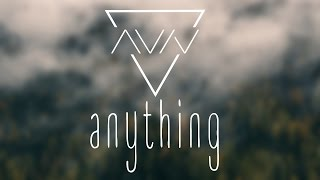 Aviv - Anything (Official Lyric Video)