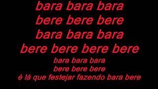 (letra) de Gustavo Lima BARA BARA BERE BERE