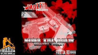 CellyRu x Mozzy - Never Kill Again [Prod. MMMOnThaBeat] [Thizzler.com Exclusive]
