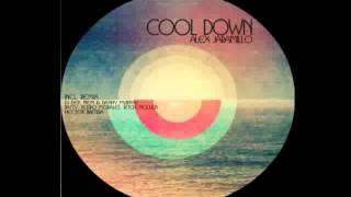 Alex Jaramillo   Cool Down DJ Dep Remix