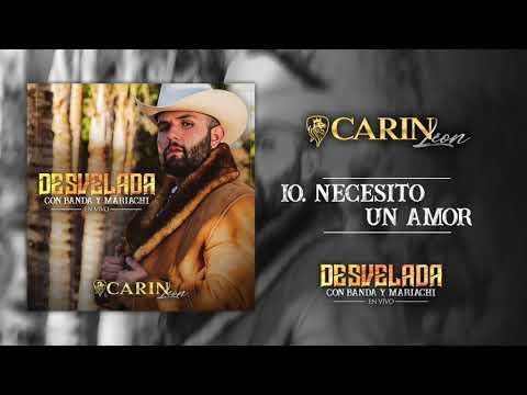 Necesito Un Amor de Carin Leon Letra y Video