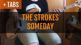 The Strokes - Someday (Bass Cover with TABS!)
