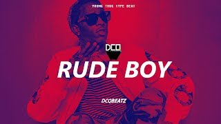 [FREE] RUDE BOY - Young Thug x Drake Type Beat | Dancehall/Trap Instrumental 2018 | By DCQ BEATZ®