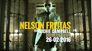 Nelson Freitas ft Richie Campbell - Break Of Dawn (Teaser)