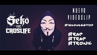 SÉ DONDE ESTOY - Seko ft. Caoslife //2017//VIDEOCLIP