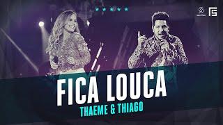 Thaeme & Thiago - Fica Louca | Vídeo Oficial DVD FS LOOP 360°