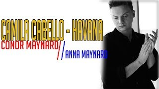 Camila Cabello - Havana (Conor Maynard vs. Anna Maynard SING OFF) [Full HD] lyrics