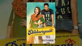 Dildariyaan (2015) - Official Full Punjabi Movie 1080p HD - FEATURING Jassi Gill & Sagrika Ghatge width=