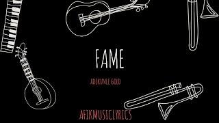 Adekunle Gold  - Fame (Lyrics) width=