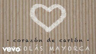 Nicolas Mayorca - Corazón de Cartón (Audio)