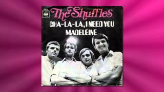 The Shuffles - Cha-La-La, I Need You (Vinyl 1969)