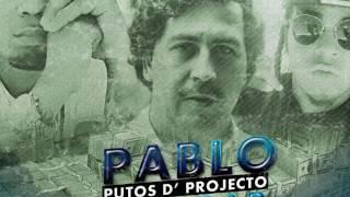 Putos D' Projecto  PABLO (Prod, By CokeBoyP) 2017