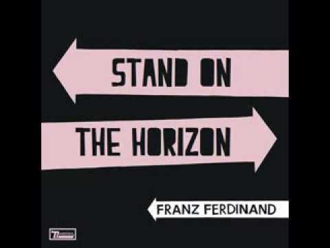 franz-ferdinand-stand-on-the-horizon-franz-ferdinand-mex