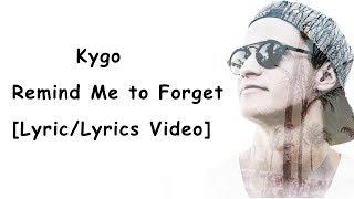 Kygo Remind Me to Forget ft Miguel Lyric/Lyrics Video