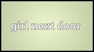Girl next door Meaning