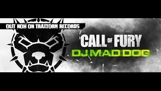 Dj Mad Dog - Call Of Fury