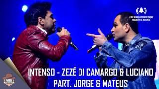 Zezé di Camargo & Luciano - Intenso  Part - Jorge & Mateus