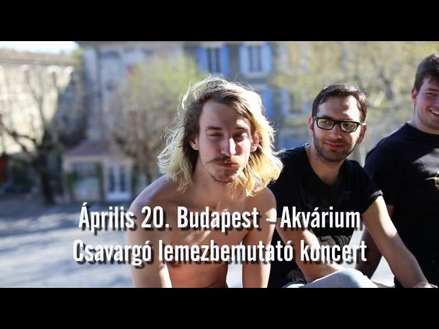 Aprilis 20. Csavargó lemezbemutató koncert