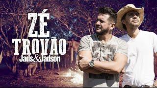 Jads & Jadson - Zé Trovão (CLIPE OFICIAL)