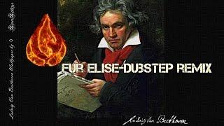 Für Elise-Dubstep Mashup