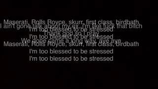O T  Genesis - Too Blessed (lyrics on screen)