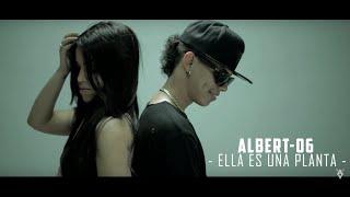 Albert 06 El Veterano - Ella Es Una Planta (Official Video)