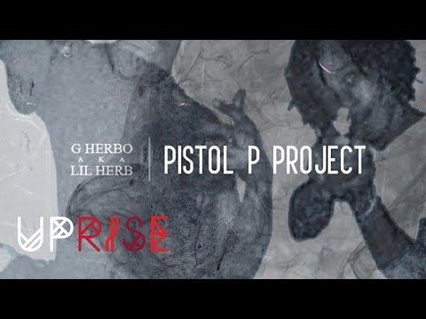 lil-herb-jugghouse-pistol-p-project-rap