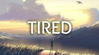 Alan Walker - Tired (Lyrics) ft. Gavin James width=