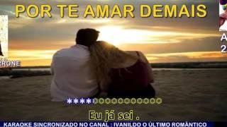 Por Te Amar Demais  -  Bruno e Marrone  - karaoke