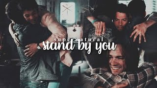 Supernatural | Stand by you