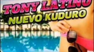 Tony Latino Feat Pakito Nuevo Kuduro