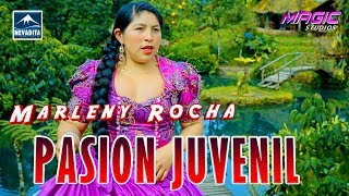 Marleny Rocha PASION JUVENIL - mi pasado [PRIMICIA 2018] NEVADITA PRODUCCIONES ᴴᴰ✔