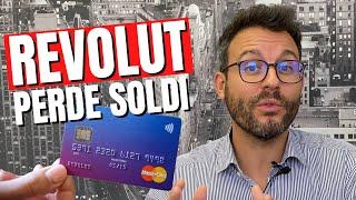 Revolut perde 230 milioni di Dollari: vi spiego perchè