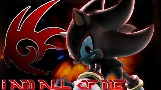 Shadow The Hedgehog - I AM ALL OF ME! [MUSIC VIDEO] (Crush 40 + Custom Intro) [Opening Ver.]