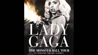 Lady Gaga - Glitter & Grease (Live at Madison Square Garden) (Audio)