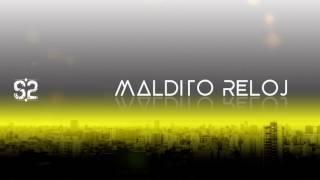 SERIE 2 - Maldito Reloj (Audio Oficial)