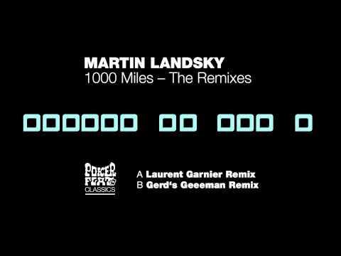 martin-landsky-1000-miles-the-remixes-gerds-geeeman-remix-poker-flat-recordings