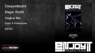 Deepyetbeats - Magic World (Original Mix)