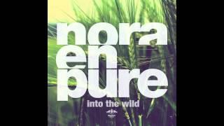 Nora En Pure - Into The Wild (Radio Mix)