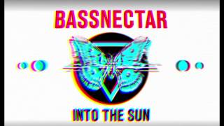 Bassnectar & Gnar Gnar - Generate - INTO THE SUN